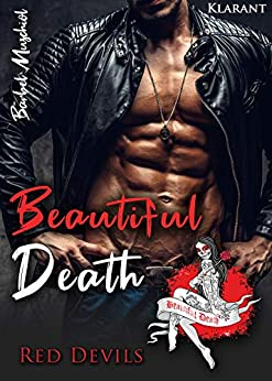 Beautiful Death (Red Devils Rockerclub 4) von [Muschiol, Bärbel]