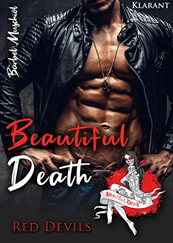 Beautiful Death (Red Devils Rockerclub 4)