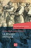 La pensée antique : Une histoire personnelle de la philosophie