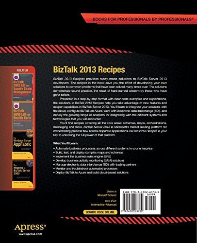 BizTalk 2013 Recipes: A Problem-Solution Approach (Recipes Apress)