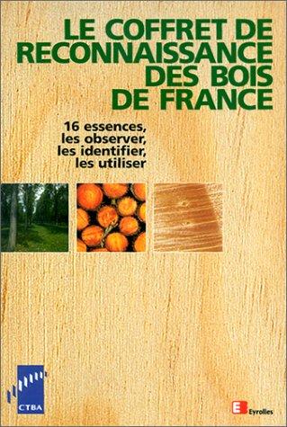 Le coffret de reconnaissance des bois de France