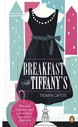Breakfast at Tiffany's: Penguin Essentials