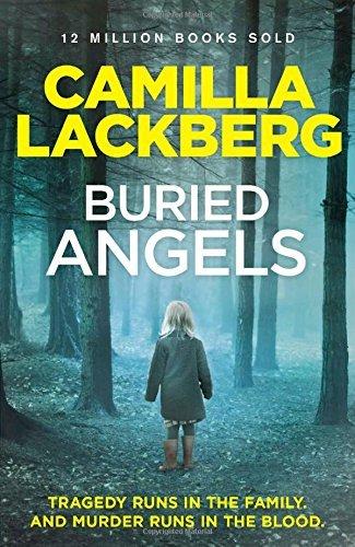 Buried Angels (Patrik Hedstrom and Erica Falck, Book 8) (Patrik Hedstrom 8) by Camilla Lackberg (2014-09-11)