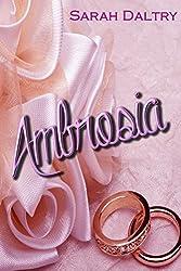 Ambrosia (A Flowering Novella)