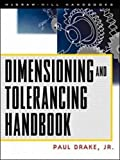 Dimensioning and Tolerancing Handbook (Mcgrawhill Engineering Handbook)