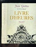 Jean Guitton,... Livre d'heures : Avant, pendant, après le Concile 1955-1966