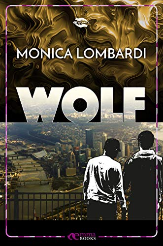 Wolf (GD Security #2.5) di [Monica Lombardi]