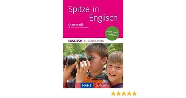 Spitze in Englisch: Englische Grammatik 5. Schuljahr: Erklärungen ...