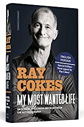 My Most Wanted Life - English Edition: Onscreen, Offscreen And In Between | The Autobiography | Handsigned by Ray Cokes