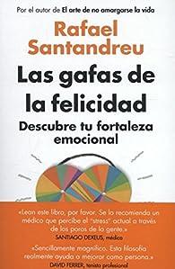 Las gafas de la felicidad par Rafael Santandreu