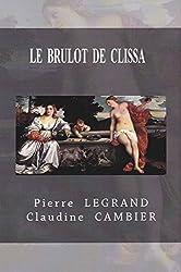 LE  BRÛLOT  DE  CLISSA (Saga  CINQUECENTO t. 4)