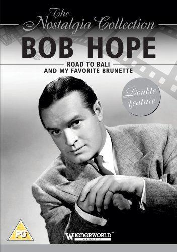 The Nostalgia Collection: Bob Hope - Road to Bali/My Favorite Brunette