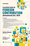A PRACTICAL GUIDE FOR  FOREIGN CONTRIBUTION (AMENDMENT) ACT, 2010/3RD ED