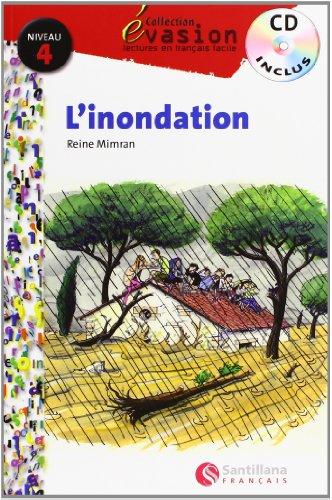 EVASION NIVEAU 4 L'NONDATION + CD (Evasion Lectures FranÇais) - 9788496597563 por Reine Mimran