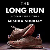 The Long Run & Other True Stories
