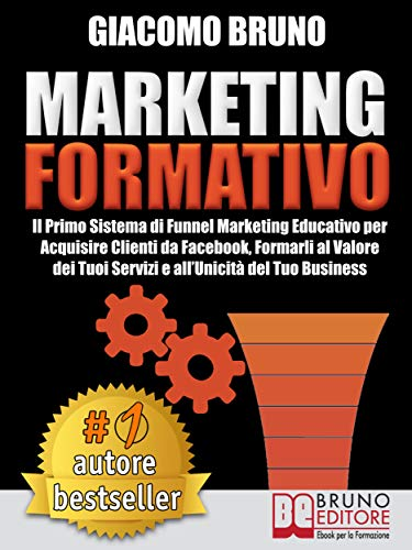 MARKETING FORMATIVO.  Il Primo Sistema di