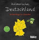 HOLIDAY Reisebuch: Kulinarisches Deutschland: 24 Streifzüge für Genießer