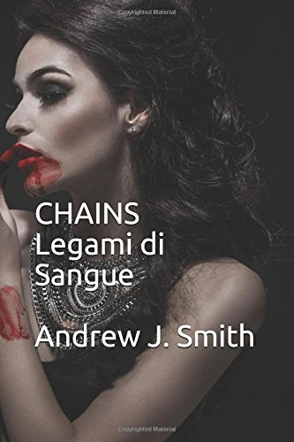 Chains: Legami di Sangue