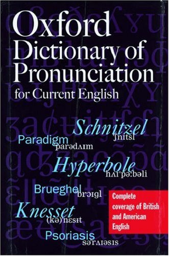 Oxford Dictionary of Pronunciation for Current English por Clive Upton