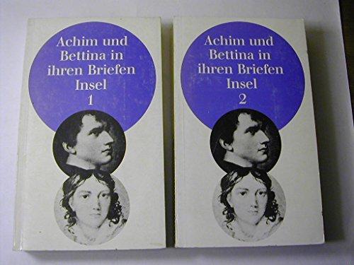 Achim und Bettina in ihren Briefen : Briefwechsel - 2 Bände