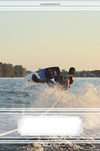 "Wakeboard Journal - Notebook with 170 Lined Pages, 6"" x 9\"": Wakeboarding crashes. Je jumped over a wave and crashed (Notebooks an dJournals)"