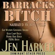 Barracks Bitch