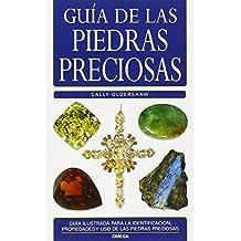 GUÍA DE LAS PIEDRAS PRECIOSAS (GUIAS DEL NATURALISTA-ROCAS-MINERALES-PIEDRAS PRECIOSAS)