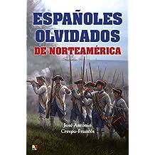 Españoles olvidados de Norteamérica