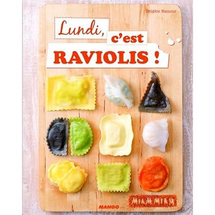 Lundi, c'est raviolis !