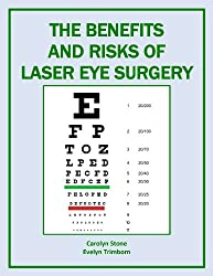The Benefits and Risks of Laser Eye Surgery (Health Matters)