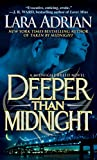 Deeper Than Midnight: A Midnight Breed Novel (The Midnight Breed Series Book 9) (English Edition)