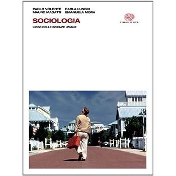 Sociologia. Con Espansione Online. Per I Licei E Gli Ist. Magistrali
