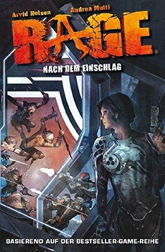 Rage, Bd. 1: Nach dem Einschlag