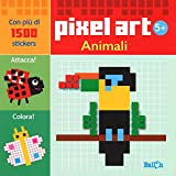 Animali. Pixel art. Con stickers. Ediz. illustrata