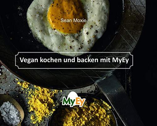 Vegan kochen und backen mit MyEy
