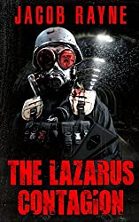 The Lazarus Contagion: An apocalyptic horror novel (Dying Breed Book 1)