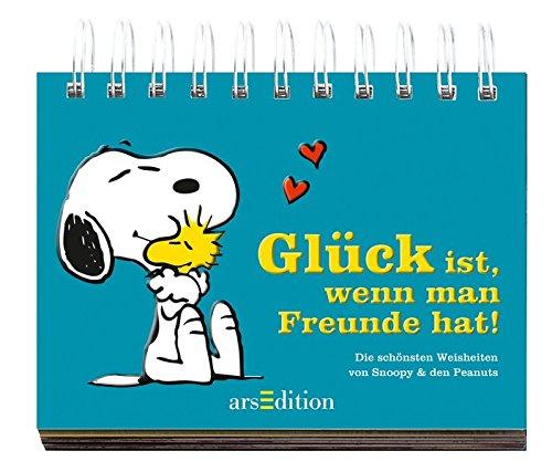 Freunde hat!: Die schönsten Weisheiten von Snoopy & den Peanuts ()
