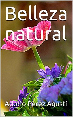 Belleza natural (terapias y nutrición nº 14) por Adolfo Pérez Agustí