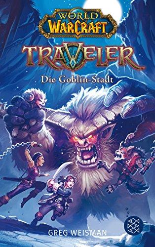Preisvergleich Produktbild World of Warcraft: Traveler. Die Goblin-Stadt
