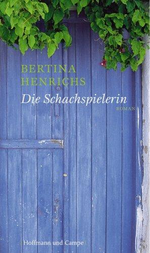 Buchseite und Rezensionen zu 'Die Schachspielerin' von Bertina Henrichs