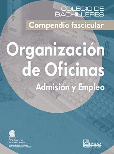 Organizacion de Oficinas/ Office Organization