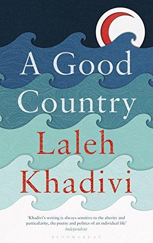 A Good Country por Laleh Khadivi