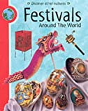 Festivals Around The World (Discover Other Cultures)