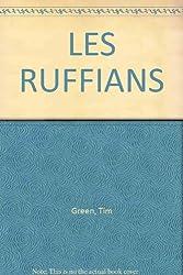LES RUFFIANS