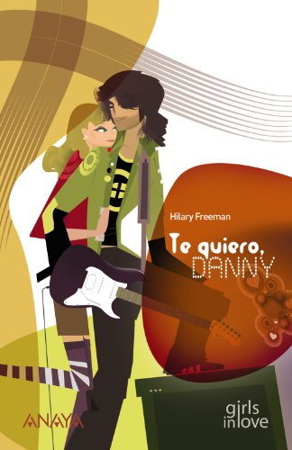 Te quiero, Danny/Loving Danny par HILARY FREEMAN