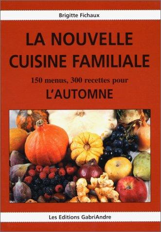 La nouvelle cuisine familiale. : 2