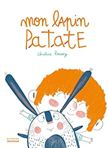 """Afficher """"Mon lapin patate"""""""