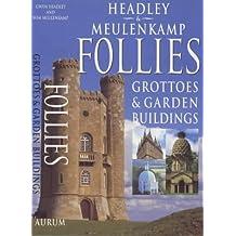 Follies: Grottoes & Garden Buildings