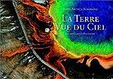 La Terre vue du ciel (20 cartes postales détachables) - La Martinière - 26/05/2002