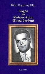 Fragen an Meister Arion (Franz Bardon)